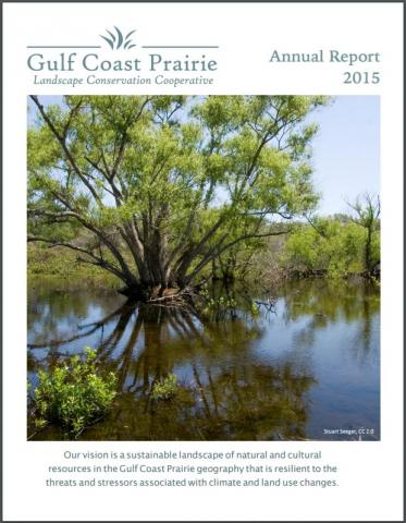 cover of the Gulf Coast Prairie LCC 2015 Annual Report